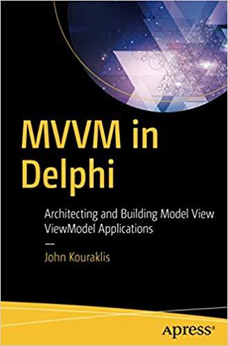 MVVM in Delphi: Architektur und Erstellung von Modellansichten ViewModel-Anwendungen