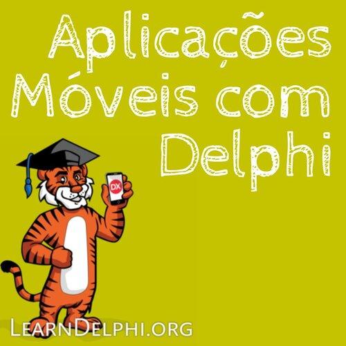 Aplicações móveis com Delphi